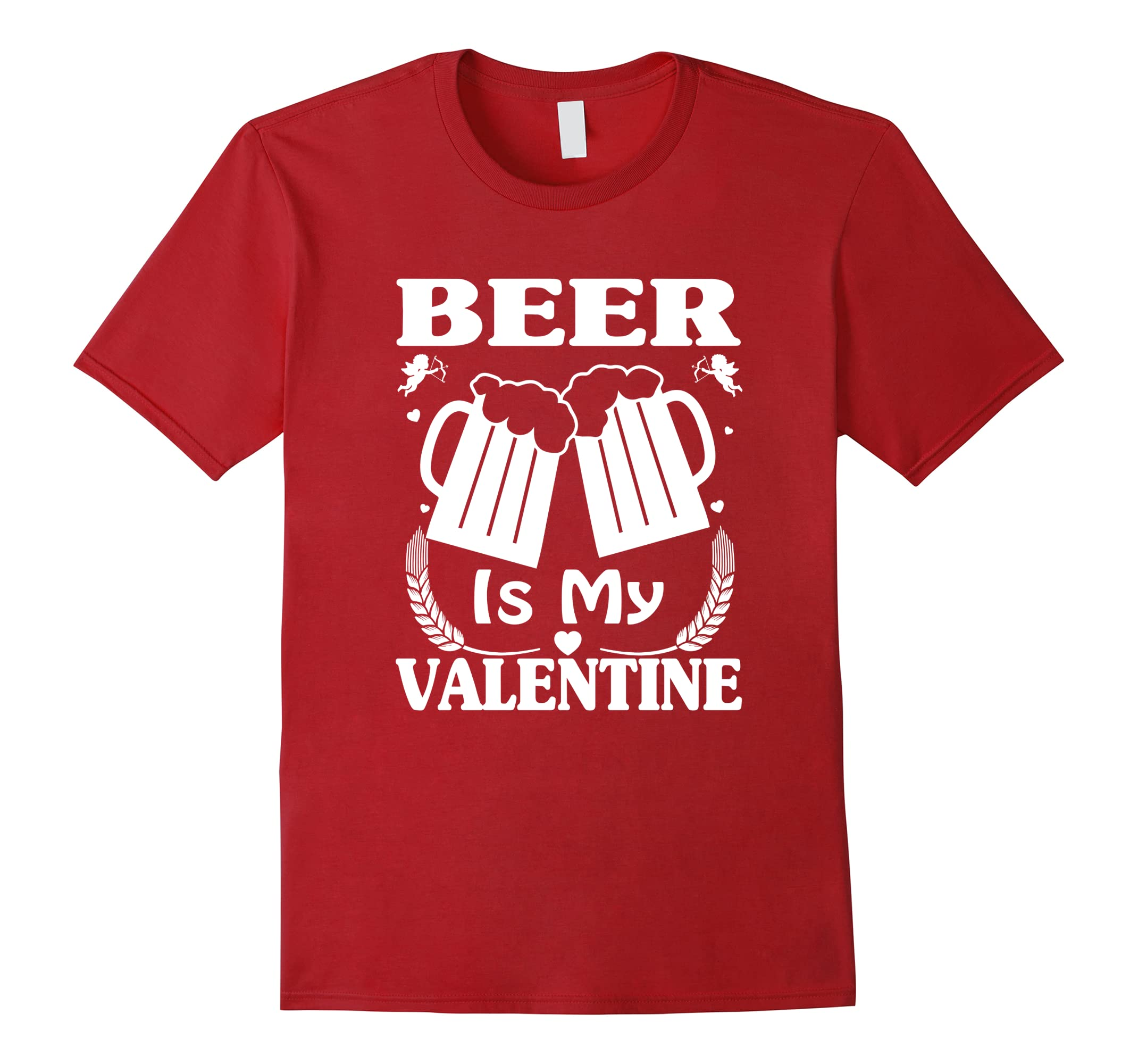 Beer Is My Valentine Cute Funny Anti Valentine S Day T Shirt Ah My