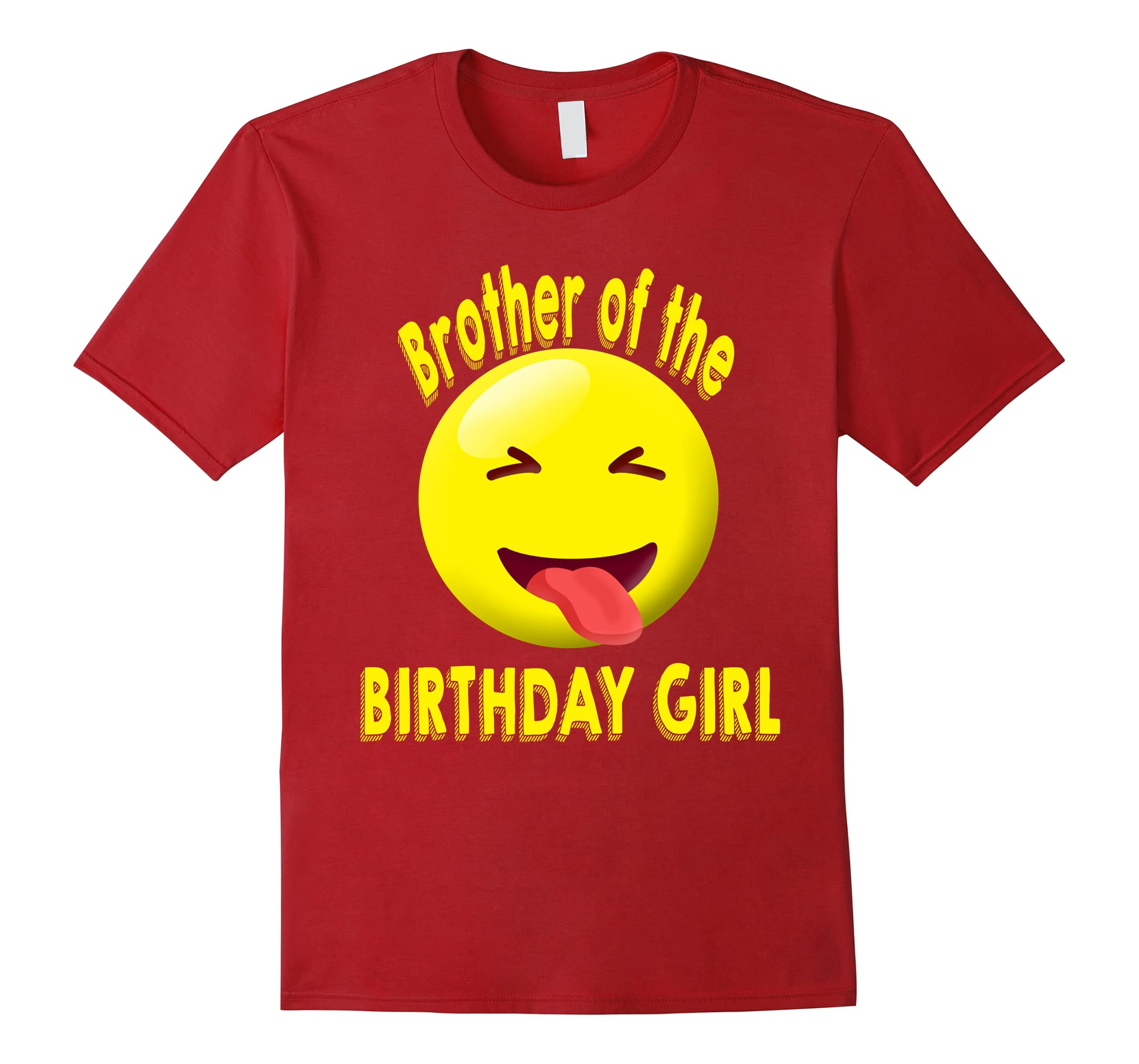 Brother Of The Birthday Girl Emoji Shirt Ah My One Gift