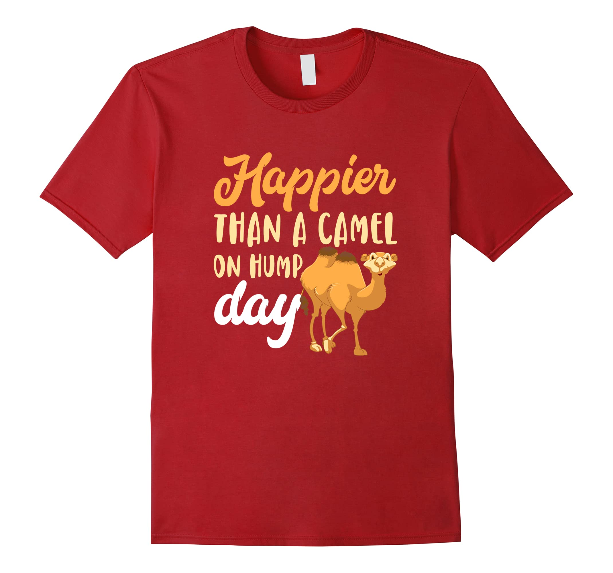 Happier Than Camel Hump Shirt-Teesml