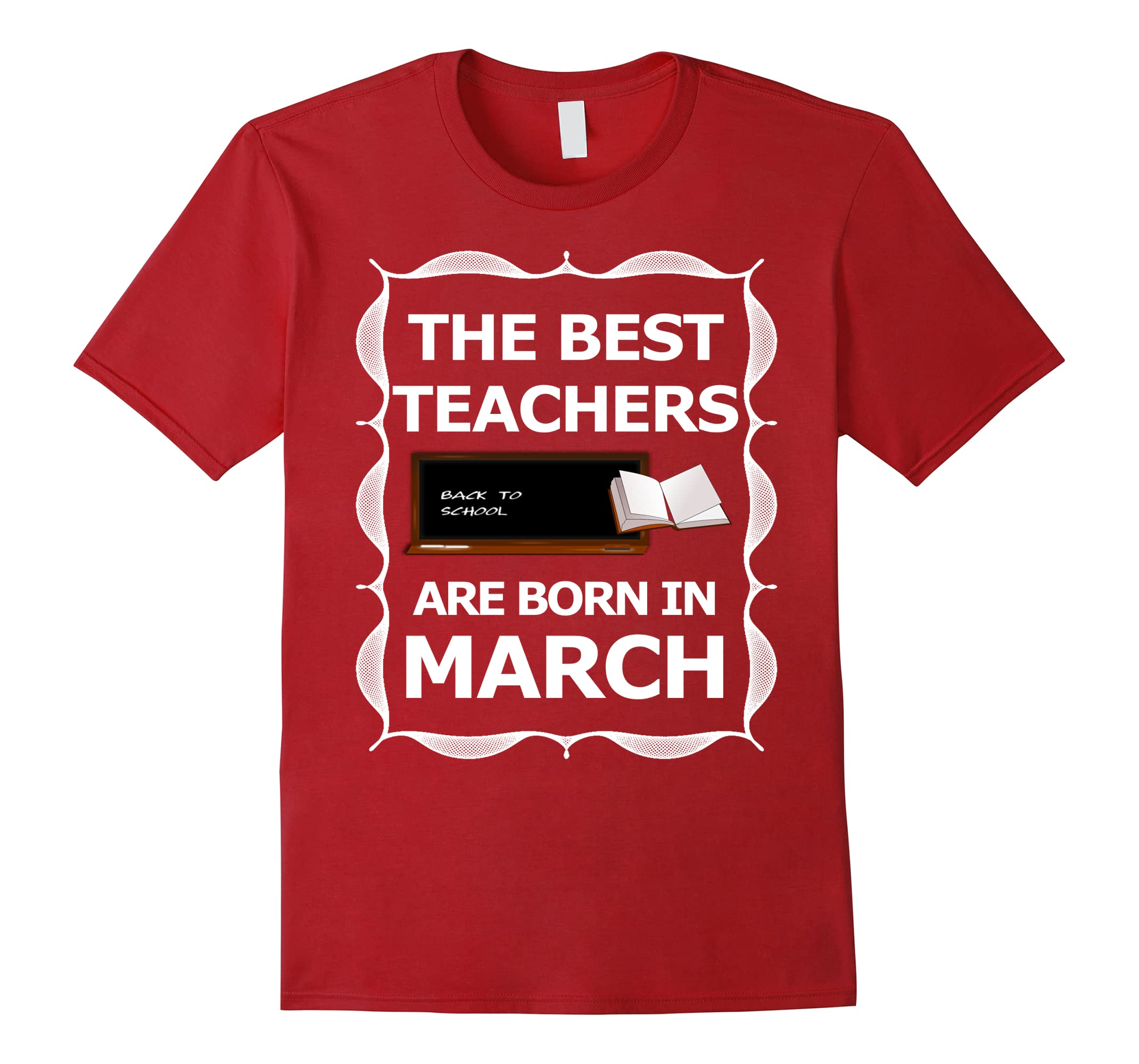 The Best Teachers Are Born In March Birthday Month T Shirt RT