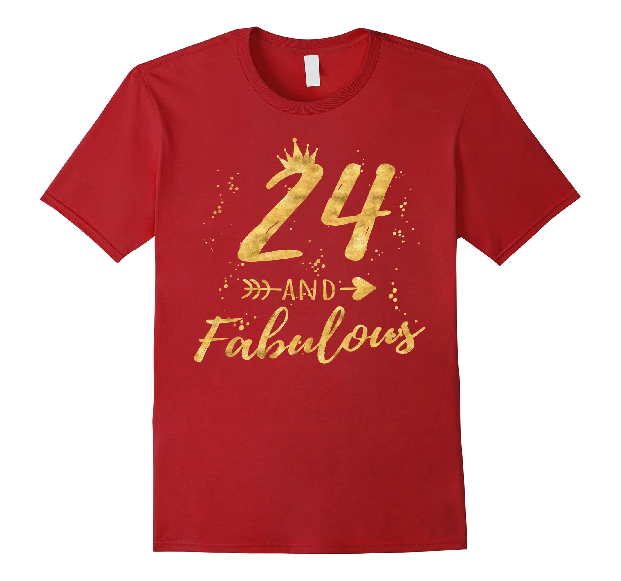 24th Birthday Gifts for Women, 24 and Fabulous Party Shirt-RT