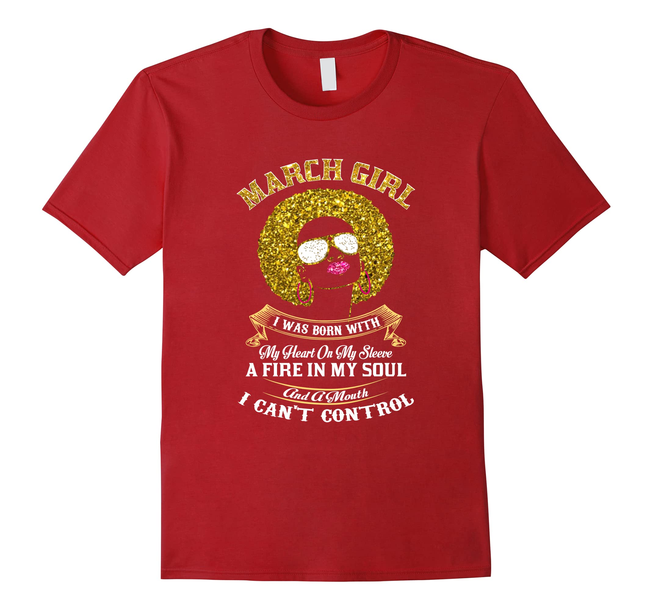 Womens Im A March Girl Funny Birthday T Shirt Ah My