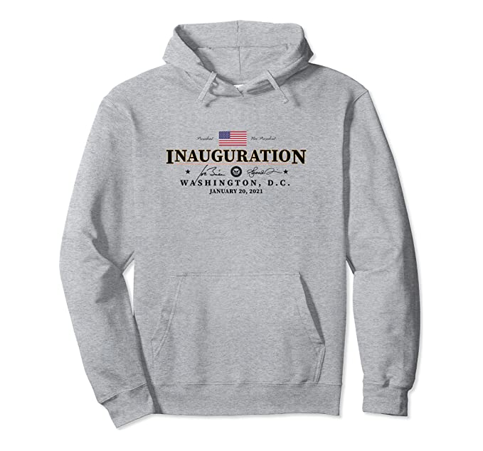 2021 Inauguration Biden Harris Commemorative Souvenir Gift Pullover Hoodie