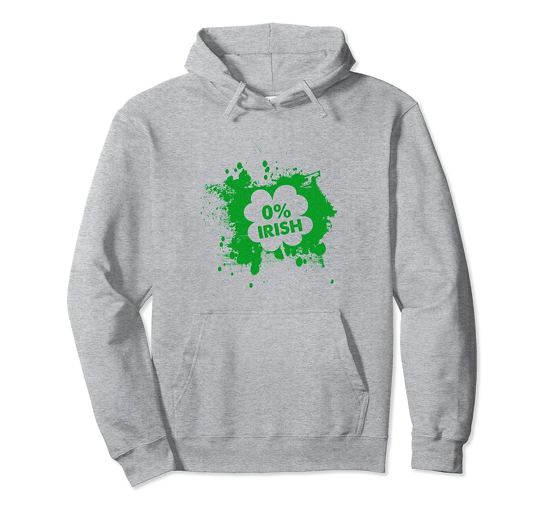 0% Irish Funny Ireland St. Patrick's Day Lover Gift Pullover Hoodie-Awarplus