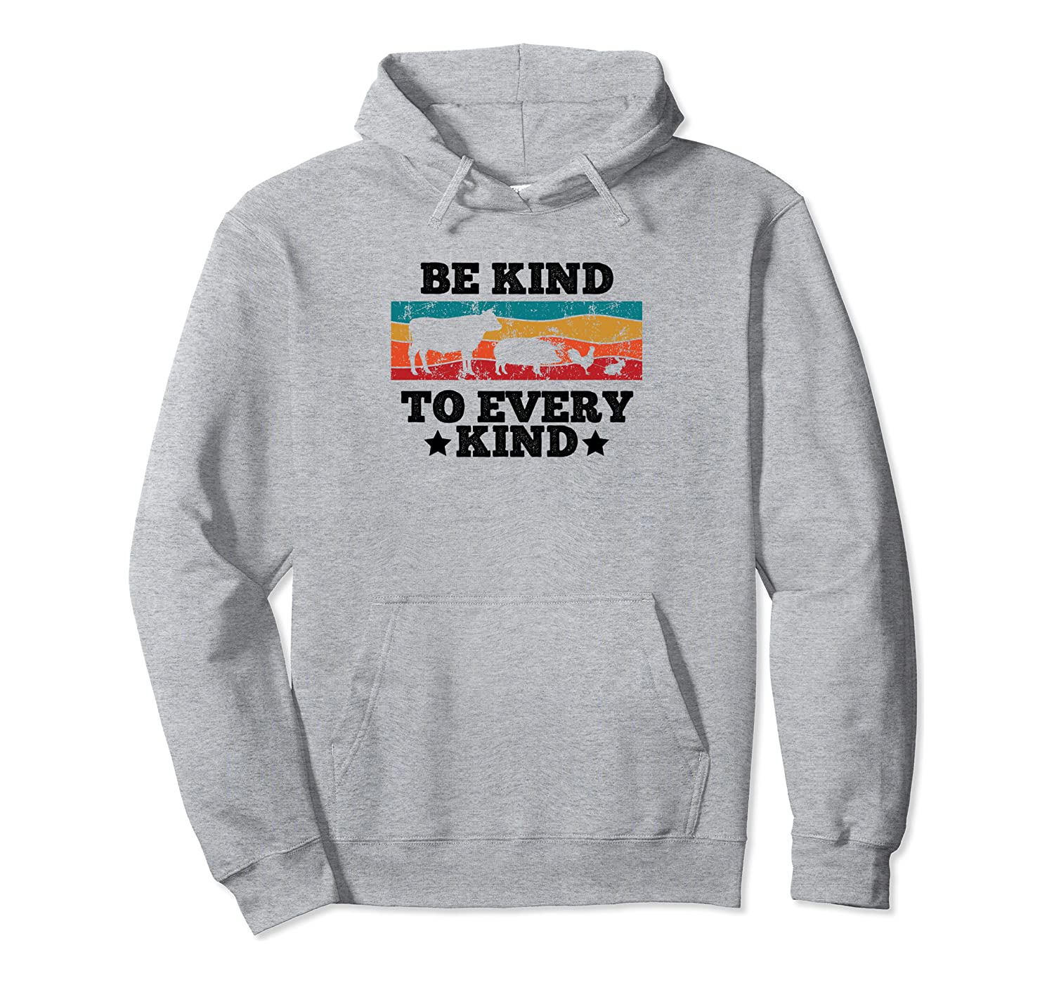 Be Kind to Animals Anti Animal Cruelty Vegetarian Pullover Hoodie