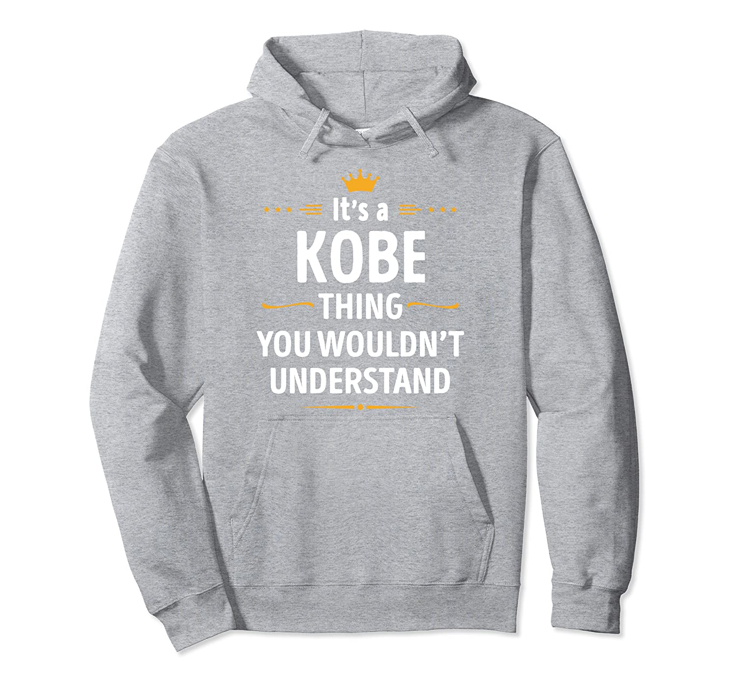 Its a KOBE Thing You Wouldnt Understand Pullover Hoodie Inked Creation