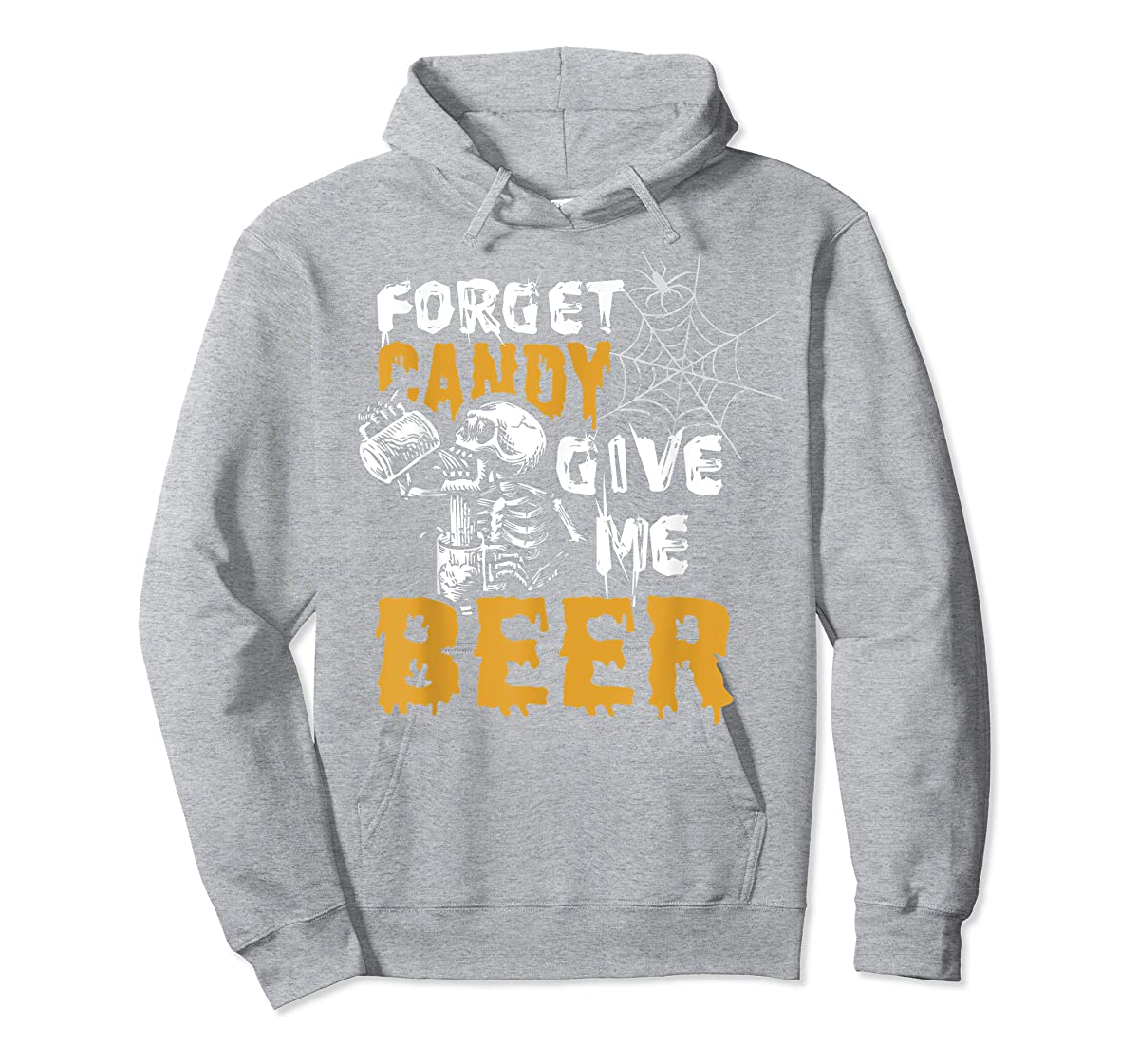 Forget Candy Give me Beer shirt Halloween Shirt gifts T-Shirt-Hoodie-Sport Grey