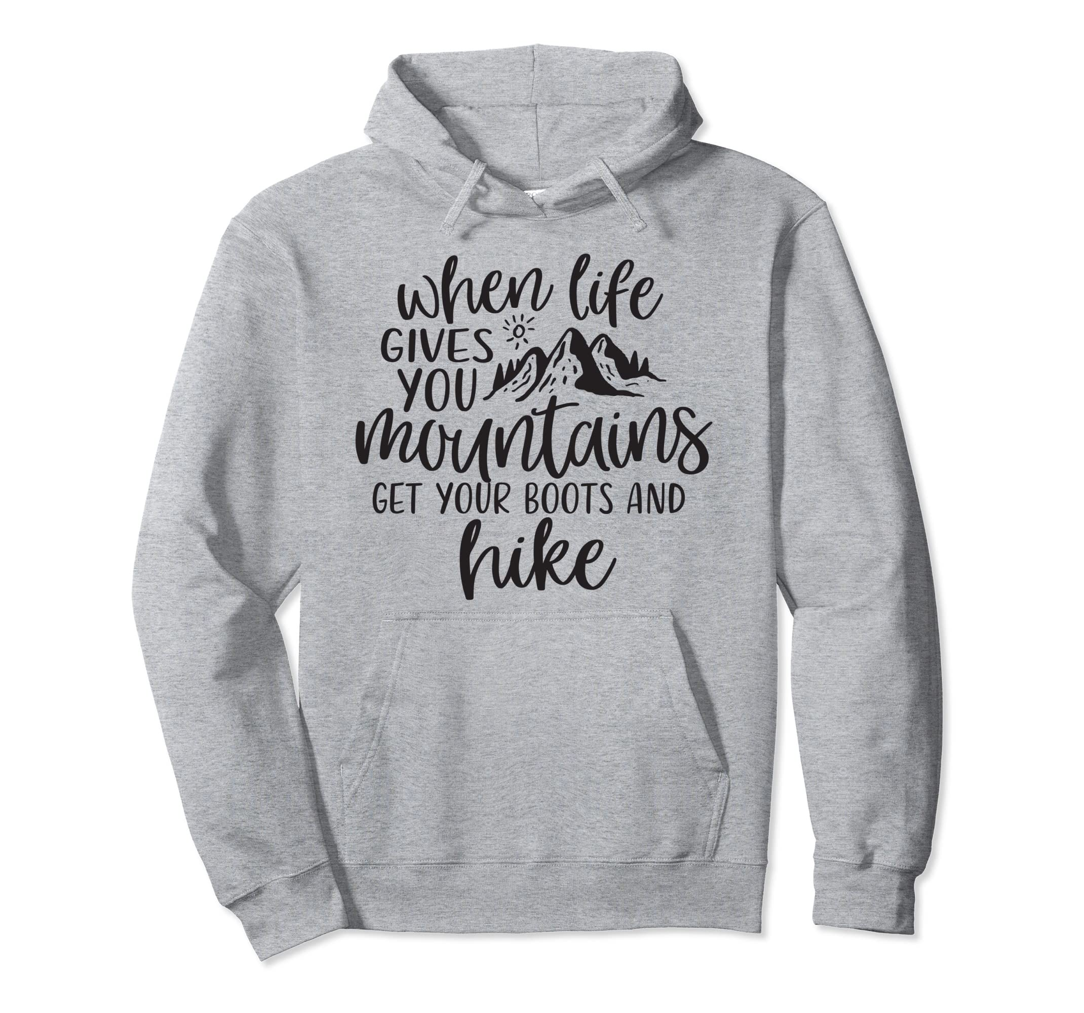 Get Your Boots & Hike Mountain Life Hiking Hoodie Sweatshirt-SFL
