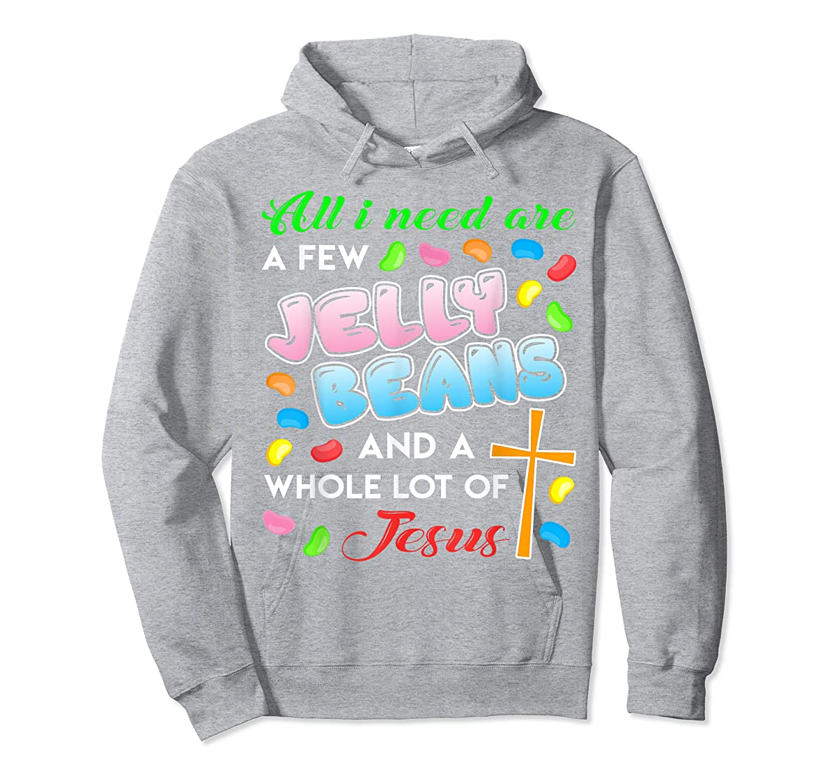 Jelly Beans And Jesus Happy Easter Funny Gift Shirt-Hoodie-Sport Grey