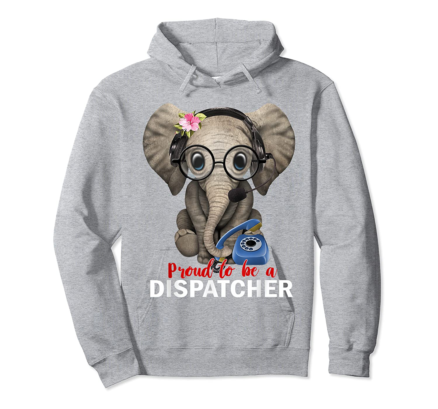 [Recommended] Proud To Be A Dispatcher Elephant Tshirt Dispatcher Gifts  Young/ Short/Long Sleeve Shirt/Hoodie