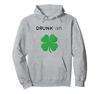 91f85ea12 Image Unavailable. Image not available for. Color: Drunk-ish St Patrick's  Day Drinking Clover Graphic Hoodie