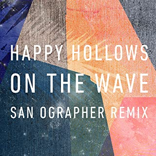 On the Wave (San Ographer Remix)