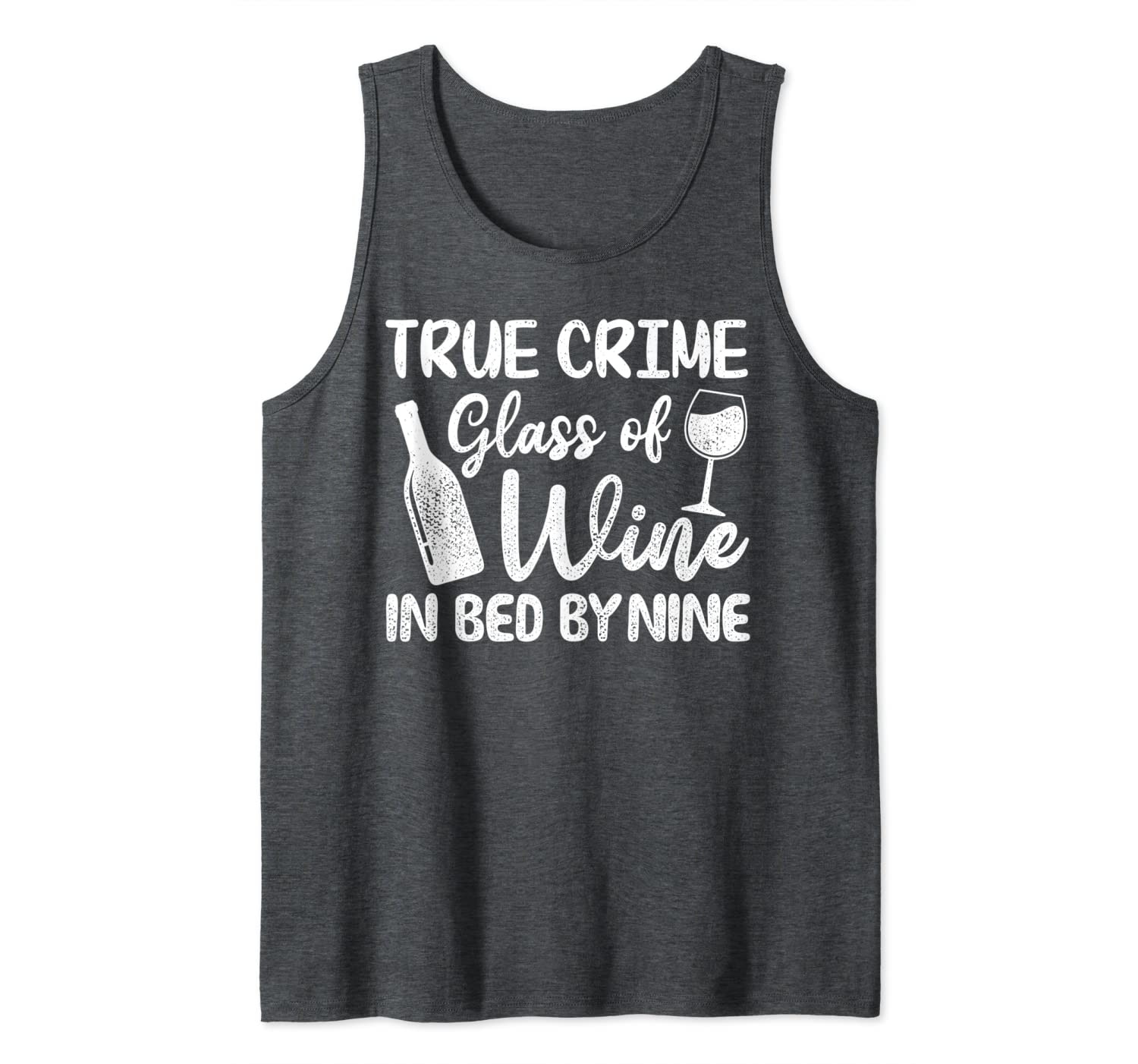 Amazon.com: Funny True Crime Glass Of Wine In Bed By Nine ...