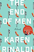 The End of Men: A Novel