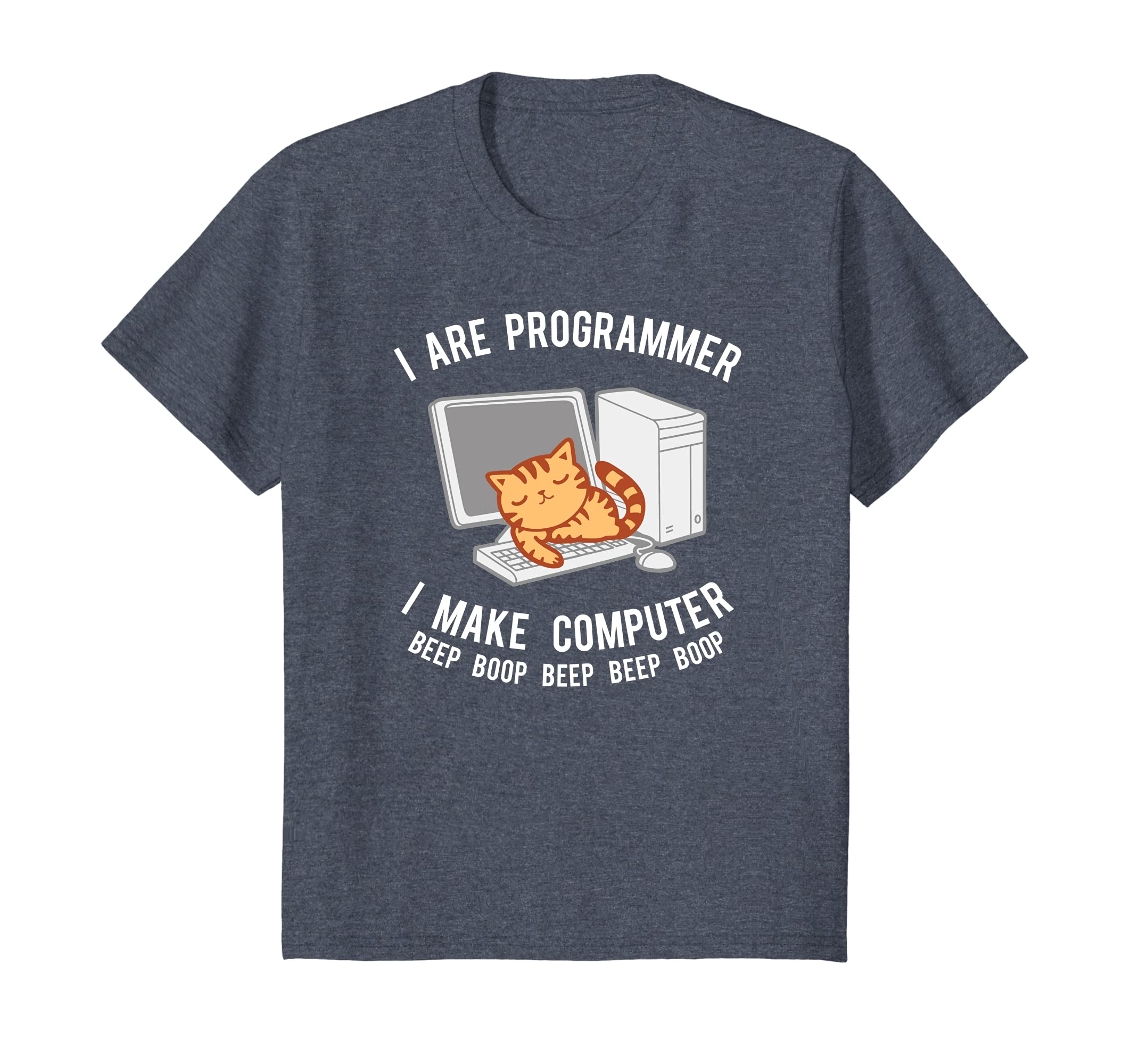 Amazon.com: I Are Programmer Shirt, I Make Computer Beep Boop Tee Gift:  Clothing