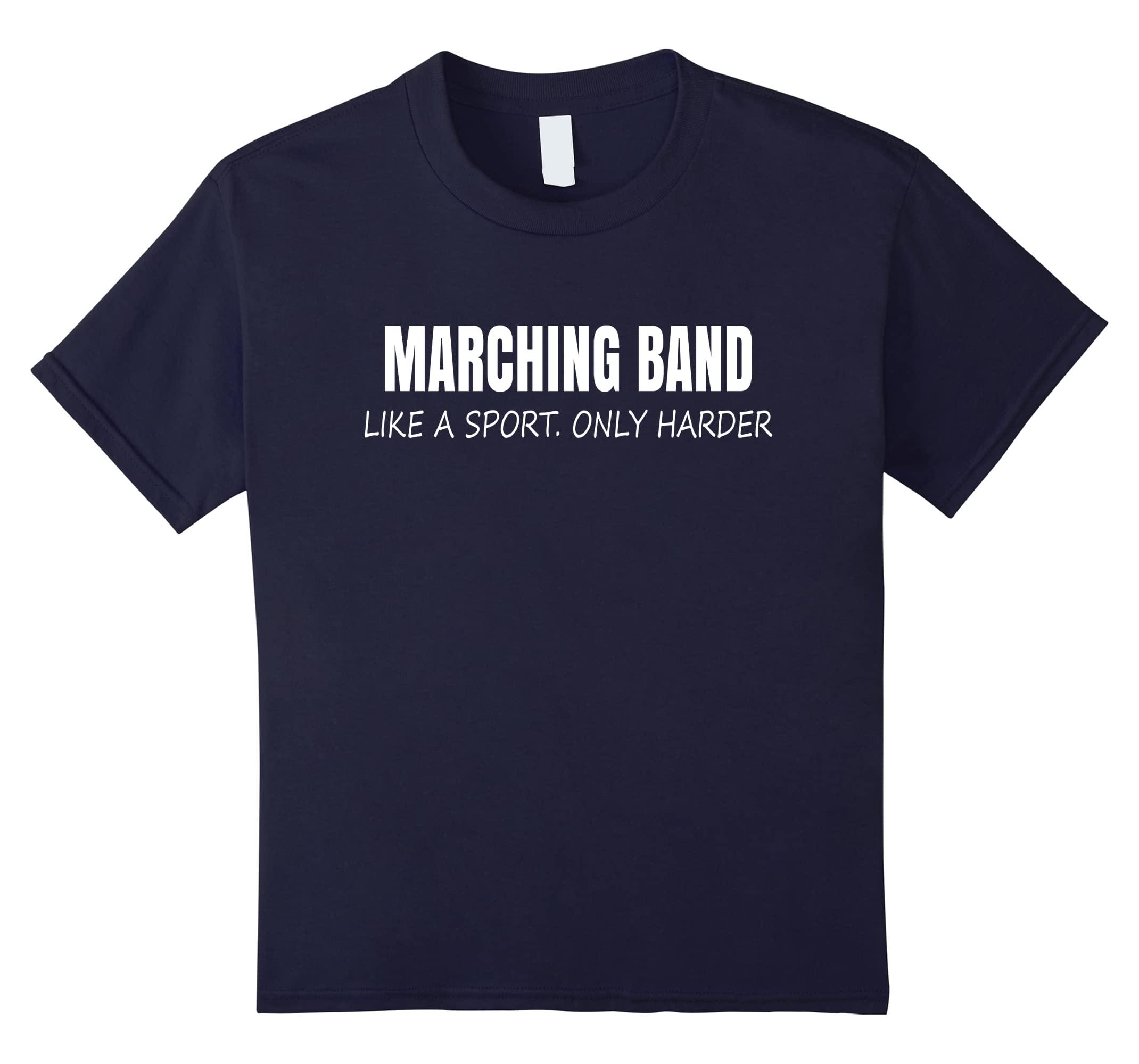 Harder Marching Band Themed T Shirt-Veotee