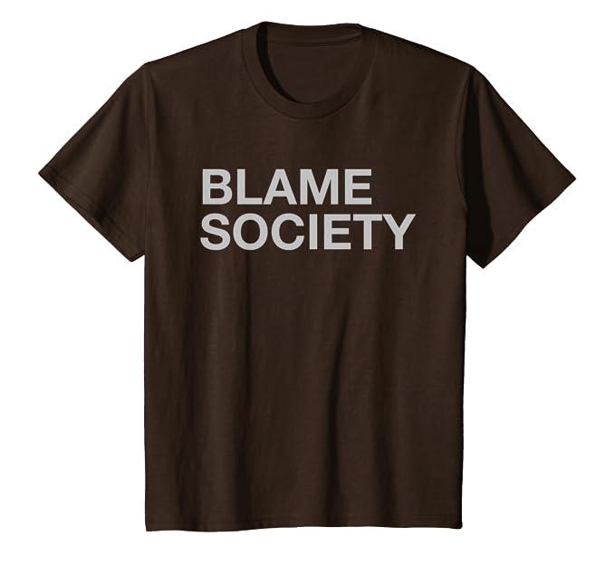 Funny Novelty T-Shirt Mens tee TShirt Blame Society