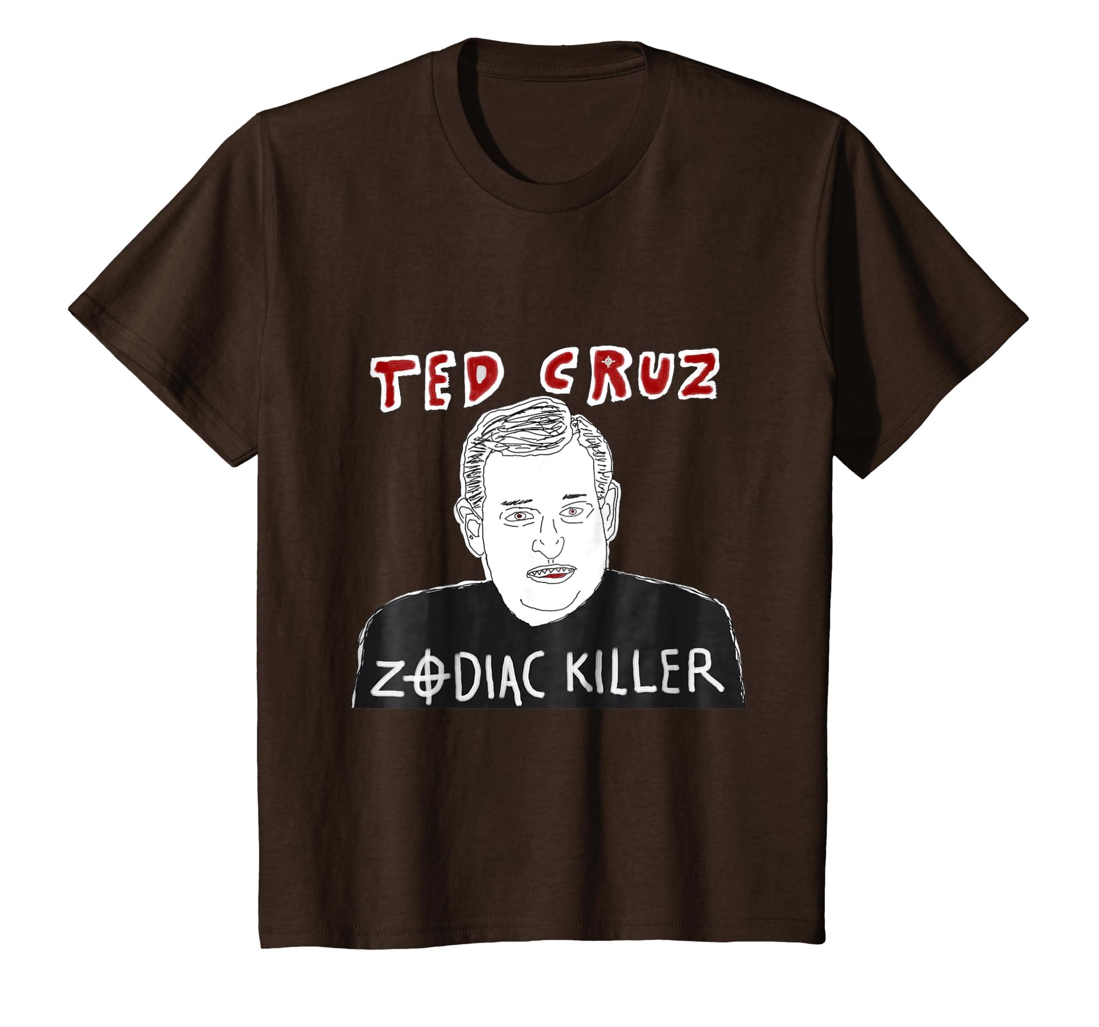 ba9872a173 Amazon.com: Ted Cruz Zodiac Killer T-Shirt Funny Conspiracy Theory Shirt:  Clothing