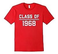 1968 High School Reunion Shirt College Reunion Shirt Red