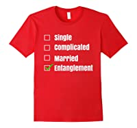 Single Complicated Married Entanglet Shirts Red