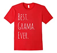 Best Grama Ever Gift For Your Grandmother Shirts Red