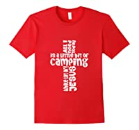 Need A Little Bit Of Camping And A Whole Lot Of Jesus Shirts Red