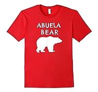 Abuela Bear Bear Gifts For Grandma Grandparents Shirts Red