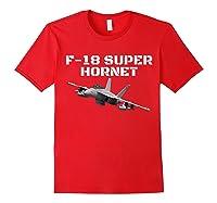 A Great F-18 Super Hornet Aviation T-shirt. Red