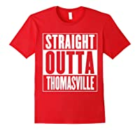 Straight Outta Thomasville Shirts Red