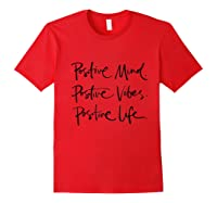 Positive T-shirt Mind Vibes Life Tee Positive Outlook Red