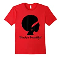 Black Is Beautiful Strong Beautiful Black T-shirt Red