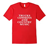 Trucks Cow And Country Music Life's Pleasures Shirts Red