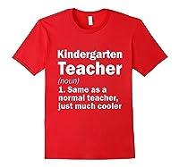Kindergarten Tea Noun Definition Back To School Gift T-shirt Red