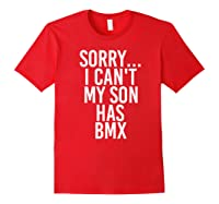 Dad Mom My Son Has Bmx Shirts Red
