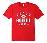 Proud Football Aunt Gift Shirts Red