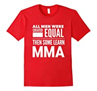 All Learn Mma Mixed Martial Arts Statet Student Gift Shirts Red