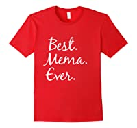 Best Mema Ever T-shirt - Gifts For Grandma Red