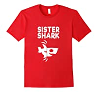 Funny Sister Shark T-shirt, Doo Doo Birthday Day Gift Tee Red