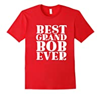 Ever Funny Grandpa Meme Quote Shirts Red