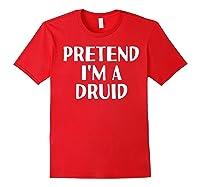 I'm A Druid Funny Halloween Diy Costume Shirts Red