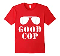Good Cop Funny Police Father And Son Matching Shirts Red