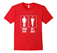 Your Dad My Dad Pilot Aviator Pride T Shirt Airline Plane Red