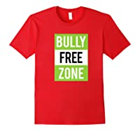 Bully Free Zone Anti Bullying Stop Awareness Kindness Friend Shirts Red