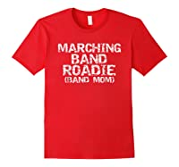 Marching Band Roadie Band Mom Funny Mother Shirts Red