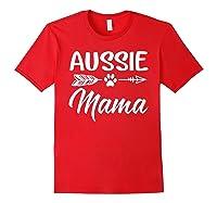 Aussie Mama Dog Mom Cute T-shirt Red