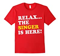 Relax Funny Singer Shirt Job Gift Lazyday Red