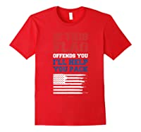 Patriotic Shirts - If This Flag Offends You Help You Pack T-shirt Red