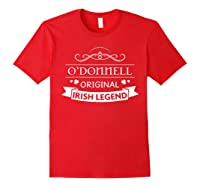 O'donnell Original Irish Legend O'donnell Irish Family Name Shirts Red