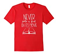 Never Judge A Book By Its Movie Funny Book Lover Shirts Red
