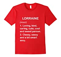 Lorraine Definition Name Loving Kind T-shirt Red